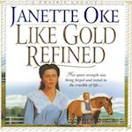 Like Gold Refined (The Prairie Legacy Series)