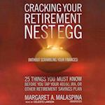 Cracking Your Retirement Nest Egg (without Scrambling Your Finances)