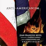 Anti-Americanism af Jean-francois Revel