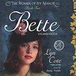 Bette (The Women of Ivy Manor Series)