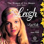 Leigh (The Women of Ivy Manor Series)