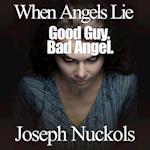 When Angels Lie