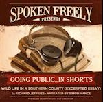 Wild Life in a Southern County (Excerpted Essay) (Going Public in Shorts)