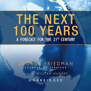Next 100 Years af George Friedman