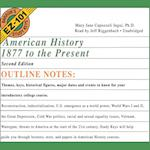 American History, 1877 to the Present, Second Edition (Barron's Ez-101 Study Keys)