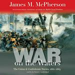 War on the Waters (The Littlefield History of the Civil War Era Series)