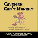 Cavemen Can't Market