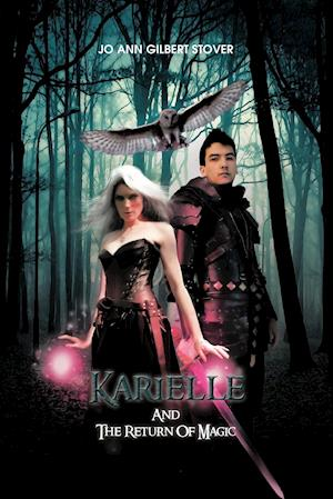 Karielle and the Return of Magic