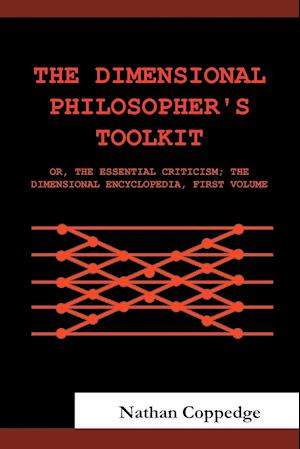 The Dimensional Philosopher's Toolkit