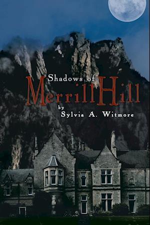 Shadows of Merrill Hill