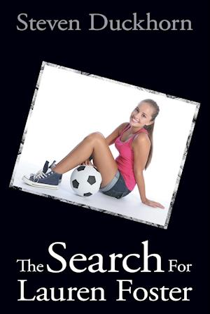 The Search for Lauren Foster