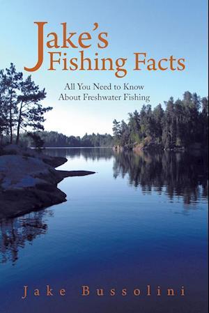 Jake's Fishing Facts
