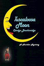 Tuscaloosa Moon: A Murder Mystery af Carolyn Breckinridge