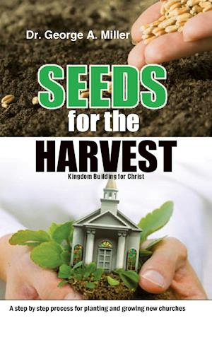 Seeds for the Harvest