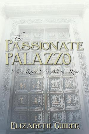 The Passionate Palazzo