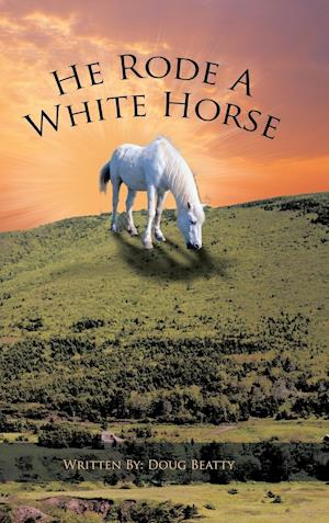 He Rode a White Horse