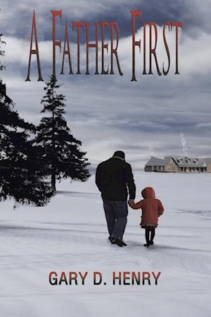A Father First