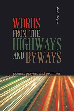 Words from the Highways and Byways