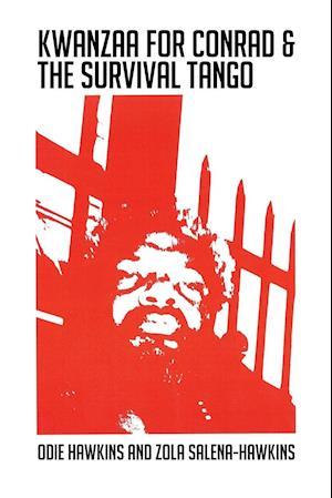 Kwanzaa for Conrad & the Survival Tango
