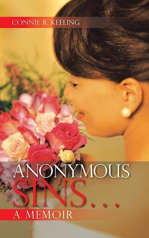 Anonymous Sins...a Memoir