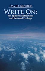 Write on: My Spiritual Reflections and Personal Feelings
