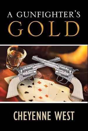 A Gunfighter's Gold