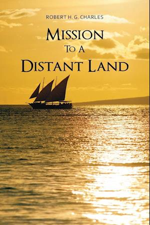 Mission to a Distant Land