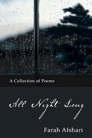 All Night Long: A Collection of Poems