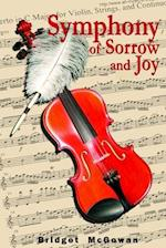 Symphony of Sorrow and Joy af Bridget McGowan
