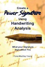 How to Create a Power Signature Using Handwriting Analysis