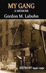 My Gang, Memoir af Gordon M. Labuhn