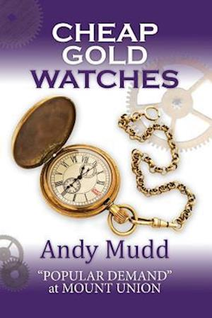 Bog, paperback Cheap Gold Watches af MR Andy Mudd