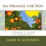 An Orange for You af Mark W. McGinnis