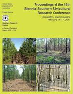 Proceedings of the 16th Biennial Southern Silvicultural Research Conference