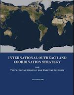 International Outreach and Coordination Strategy for the National Strategy for Maritime Security af U. s. Department of Homeland Security