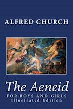 The Aeneid for Boys and Girls (Illustrated Edition) af Alfred Church