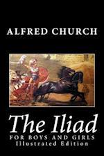 The Iliad for Boys and Girls af Alfred Church