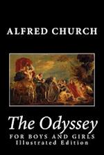The Odyssey for Boys and Girls (Illustrated Edition) af Alfred Church