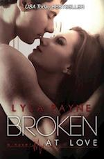 Broken at Love af Lyla Payne