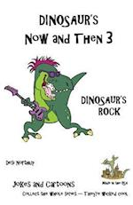 Dinosaur's Now and Then 3 af Desi Northup