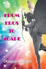 From Eros to Agape af Douglas Cooper