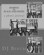 Memphis in Black and White af Derrick Beech