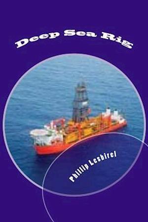Deep Sea Rig