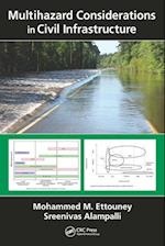 Multihazard Considerations in Civil Infrastructure af Mohammed M. Ettouney