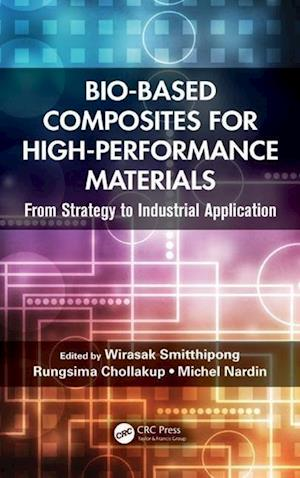 Bio-Based Composites for High-Performance Materials