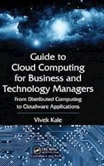Guide to Cloud Computing for Business and Technology Managers af Vivek Kale