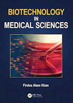 Biotechnology in Medical Sciences af Firdos Alam Khan