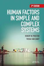 Human Factors in Simple and Complex Systems, Third Edition