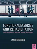 Functional Exercise and Rehabilitation