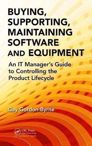 Buying, Supporting, Maintaining Software and Equipment